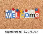 The Word Welcome In Cut Out...