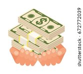 hand holding pile of money... | Shutterstock .eps vector #672772039