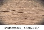 old wood texture for background | Shutterstock . vector #672823114