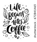 life begins after coffee poster   Shutterstock .eps vector #672841465