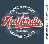 authentic premium product   t... | Shutterstock .eps vector #672943615