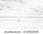 grunge texture black and white. ... | Shutterstock . vector #672960505