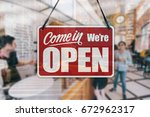 a business sign that says  come ... | Shutterstock . vector #672962317