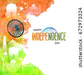 happy independence day india ... | Shutterstock .eps vector #672973324