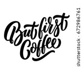 but first coffee black hand... | Shutterstock .eps vector #672986761