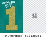 emerald green first birthday... | Shutterstock .eps vector #673135351