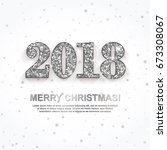 2018 merry christmas greeting... | Shutterstock .eps vector #673308067
