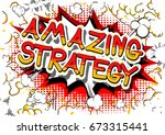 amazing strategy   comic book... | Shutterstock .eps vector #673315441