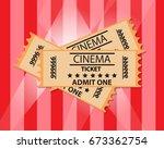 ticket cinema vector | Shutterstock .eps vector #673362754