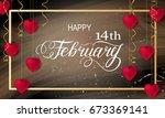 happy valentines day romantic... | Shutterstock .eps vector #673369141