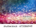 stardust vector. a background... | Shutterstock .eps vector #673386949