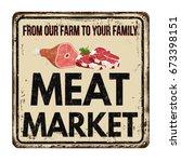 meat market vintage rusty metal ... | Shutterstock .eps vector #673398151