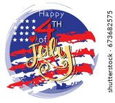 text 4th of july independence... | Shutterstock .eps vector #673682575