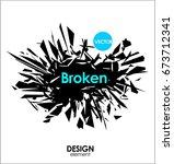 broken glass or big bang vector ... | Shutterstock .eps vector #673712341