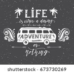 travel poster with motivation... | Shutterstock .eps vector #673730269