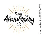 happy anniversary   hand drawn... | Shutterstock .eps vector #673786675