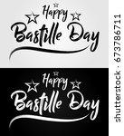 happy bastille day   14th of... | Shutterstock .eps vector #673786711