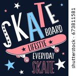 Skateboard Slogan Vector.
