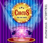 circus banner | Shutterstock . vector #673897831