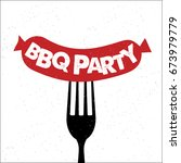 bbq party. hand drawn... | Shutterstock .eps vector #673979779