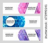 set of banners with abstract... | Shutterstock .eps vector #673990141