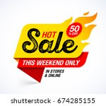Hot Sale Banner. This Weekend...