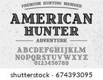 vintage font handcrafted vector ...   Shutterstock .eps vector #674393095