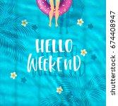 hello weekend   trendy hand...   Shutterstock .eps vector #674408947