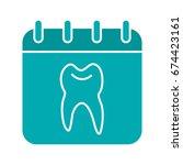 dentist reception days glyph... | Shutterstock .eps vector #674423161