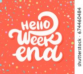 hello weekend banner. | Shutterstock .eps vector #674460484