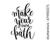 make your own path black and... | Shutterstock . vector #674502271