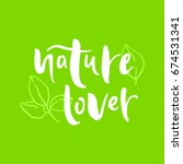 nature lover sign. green... | Shutterstock .eps vector #674531341