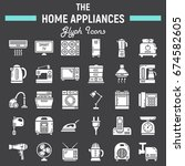 home appliances solid icon set  ... | Shutterstock .eps vector #674582605