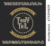 handcrafted 'fairy tail' font... | Shutterstock .eps vector #674594839