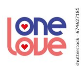 one love typography. one love... | Shutterstock .eps vector #674627185
