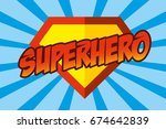 superhero logo  pop art... | Shutterstock .eps vector #674642839