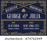 gatsby style invitation in art... | Shutterstock . vector #674762449