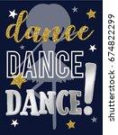 dance slogan different font... | Shutterstock .eps vector #674822299