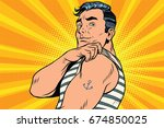 sailor with tattoo on hand. pop ... | Shutterstock . vector #674850025