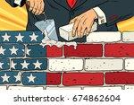 politician to build a wall on the USA border. United States flag. Illegal migration. Vintage pop art retro  illustration. Brickwork