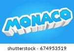 monaco visit text for... | Shutterstock . vector #674953519