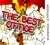 the best office   comic book... | Shutterstock .eps vector #674970559