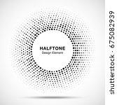halftone circle vector frame... | Shutterstock .eps vector #675082939