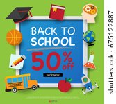 back to school design template... | Shutterstock .eps vector #675122887