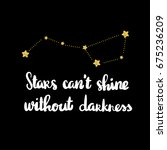 stars can not shine without...   Shutterstock .eps vector #675236209