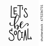 lets be social network quote... | Shutterstock .eps vector #675236731