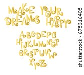 make your dreams happy. font.... | Shutterstock .eps vector #675316405