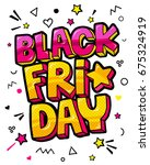 black friday comic speech... | Shutterstock .eps vector #675324919