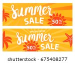 summer sale banners set. vector ... | Shutterstock .eps vector #675408277