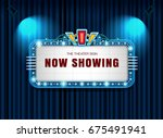 theater sign retro on curtain... | Shutterstock .eps vector #675491941